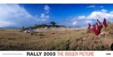 Rally 2003  - The Bigger Picture